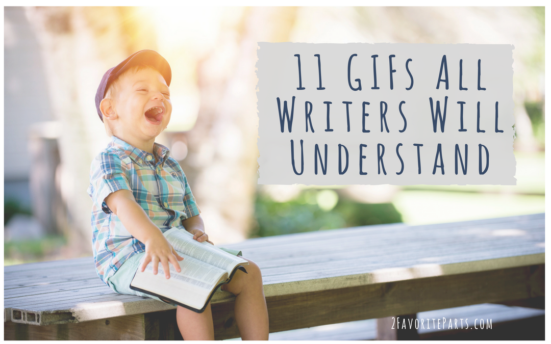 11 GIFs All Writers Will Understand